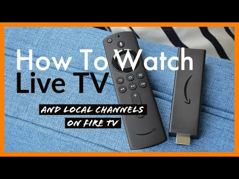 How to Watch Live TV and Local Channels on Fire Stick & Fire TV Cube