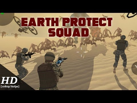 Earth Protect Squad Android Gameplay [1080p/60fps]