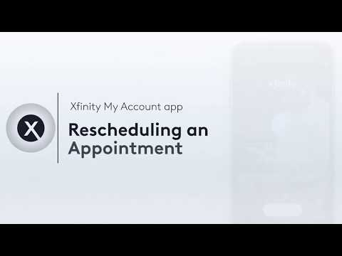 Xfinity My Account app: Rescheduling an Appointment