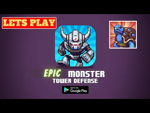 Lets Play Epic Monster TD - RPG Tower Defense FULL HD, Android Gameplay, game review and tips