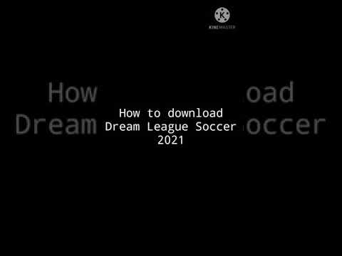 How to download dream league soccer 2021