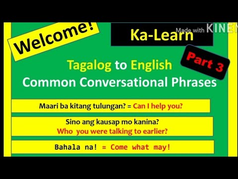 Tagalog to English  Common Conversational Phrases