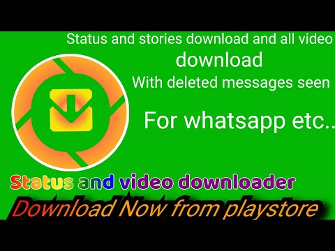 All Status and video downloader with deleted messages seen and blank and quick messages send etc...