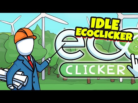 Idle EcoClicker game part 1