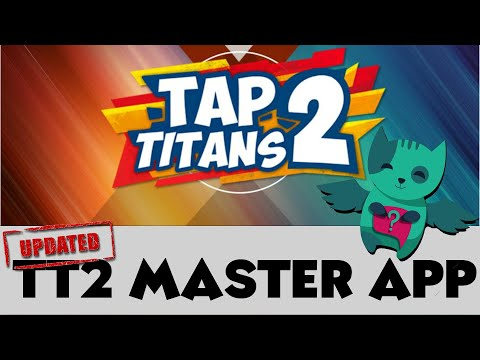 Tap Titans 2 | TT2 MASTER APP | ALL YOU NEED TO KNOW! | Android only