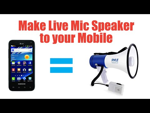 How to make Live Mic Speaker to your Android Mobile
