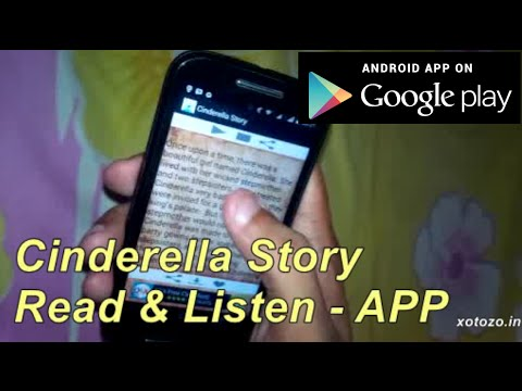 Cinderella Story Read and Listen Android App By XoToZo Interactive - xotozo.com