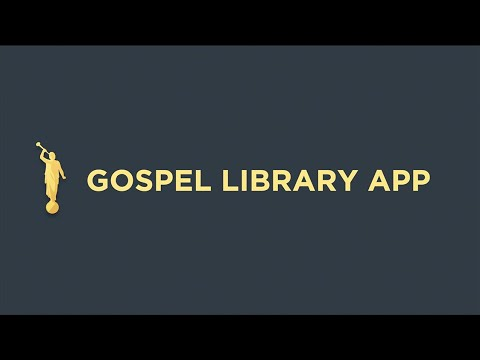 Gospel Library App Tutorial