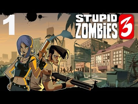 Stupid Zombies 3 - Gameplay Walkthrough Part 1 - Days 1-3 (iOS, Android)