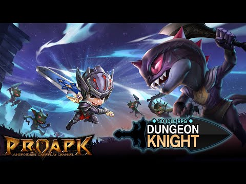 Dungeon Knight: 3D Idle RPG Android Gameplay
