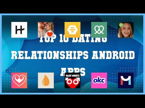 Top 10 Dating & Relationships Android App | Review