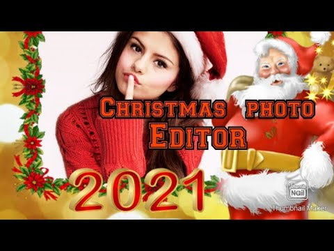 photo /video editor or apps for xmas photo and video