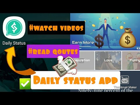 Daily Status earn app Earn money to watch videos and read qoutes earn daily status app 