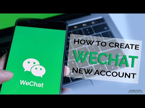 How to Create WeChat New Account? WeChat Sign Up| Create WeChat Account 2020