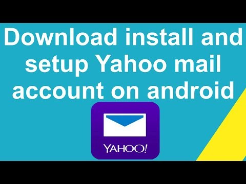 Download and install and setup  Yahoo mail account on android