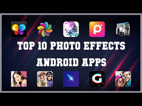 Top 10 Photo Effects Android App   Review