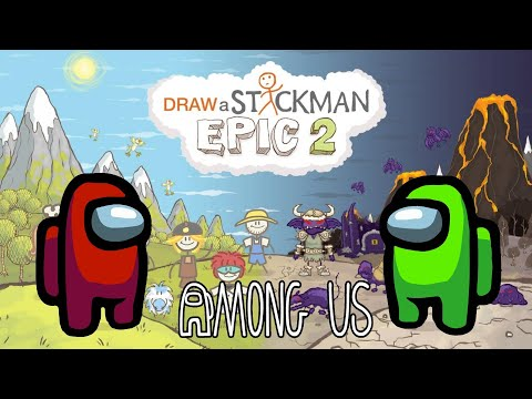 AMONG US Draw a Stickman: Epic 2 Gameplay - Red And Green Another Story