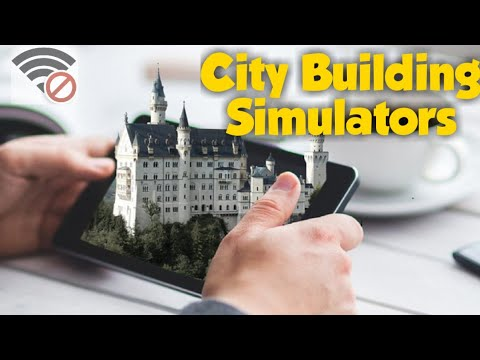 Top 10 OFFLINE City Building Simulator Mobile Games Android & IOS 2021