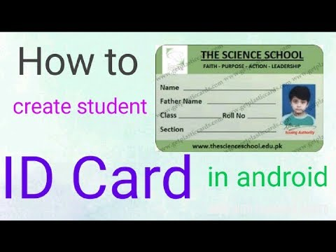 How to create Student  ID card(android)
