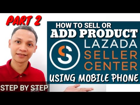HOW TO ADD OR SELL PRODUCT USING LAZADA SELLER CENTER STEP BY STEP