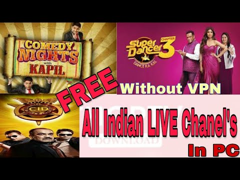How to Watch Indian Live Channel on Pc without Vpn Proof