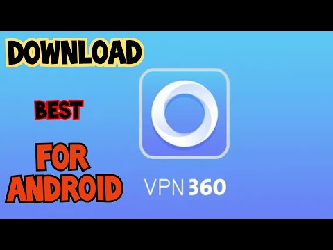 DOWNLOAD VPN 360 UNLIMITED FREE VPN PROXY : ANDROID APPS