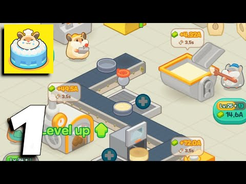 Hamster Tycoon : Cake making games - Gameplay Part 1 (Android, iOS)