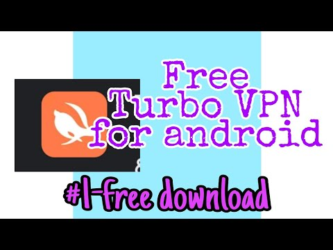 BEST FREE TURBO VPN APP FOR ANDROID   Power Tech Reviews