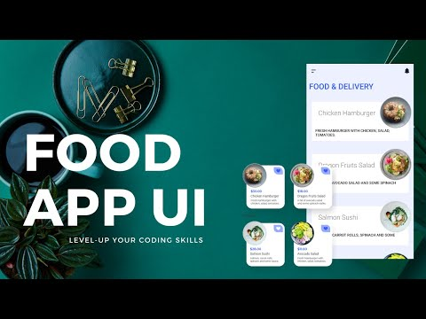 Food Delivery App UI - Build Apps from scratch - [Android Tutorial #99]