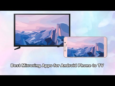 Best Screen Mirroring Apps for Android to TV