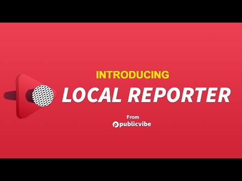 Local Reporter App by PublicVibe
