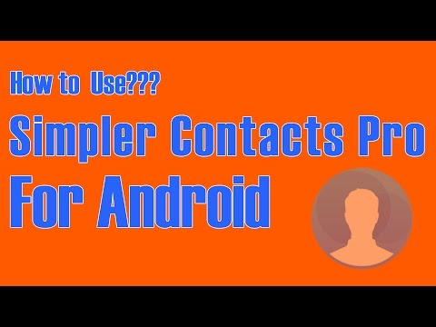 How to Use Simpler Contacts Pro For Android
