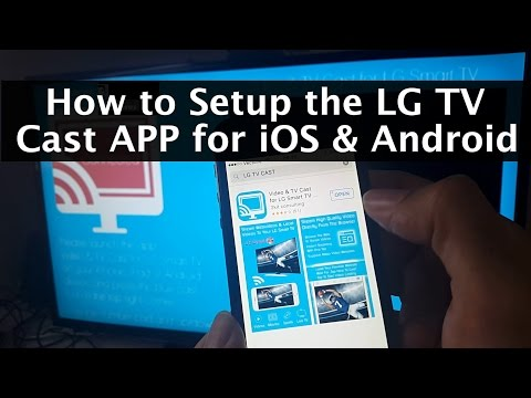 How to Setup the LG TV Cast App on iOS & Android to LG Smart TV