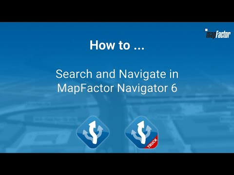 [Video Tutorial] How to... Search and Navigate in MapFactor Navigator 6 for Android [2020]