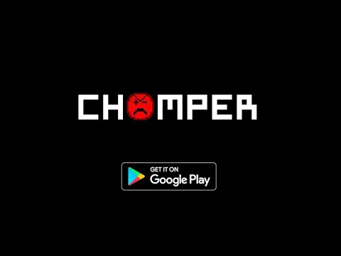 video review of Chomper