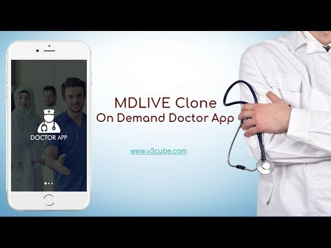 MDLIVE Clone -On Demand Doctor App