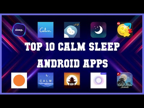 Top 10 Calm Sleep Android App | Review