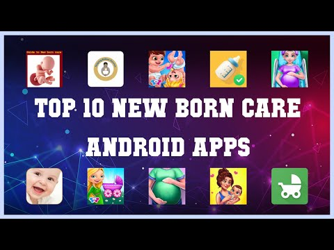 Top 10 New Born Care Android App | Review