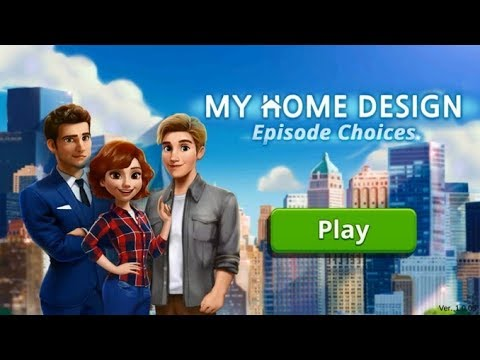 My Home Design Story : Episode Choices Part 1