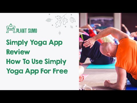 Simply Yoga App Review | How To Use Simply Yoga App For Free