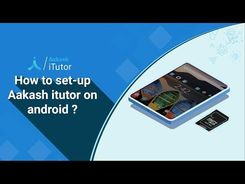 Steps to set-up Aakash iTutor on android device