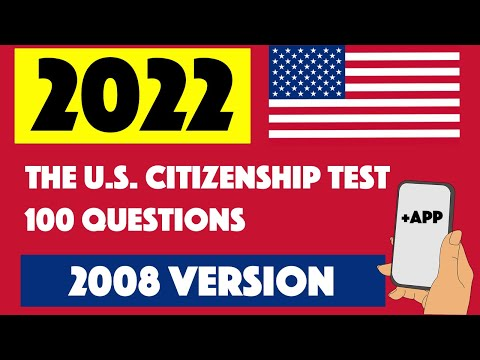 2021 - 100 QUESTIONS FOR THE U.S CITIZENSHIP TEST (2008 VERSION)