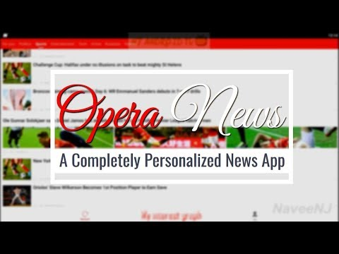 Opera News - A Completely Personalized News App for Android