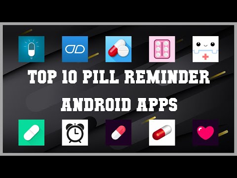 Top 10 Pill Reminder Android App | Review