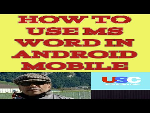 How to use MS Word in Android Mobiles / Mobile mey MS Word kaisey karey