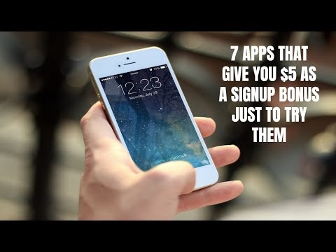 7 Apps That Give You $5 as a Signup Bonus Just to Try Them