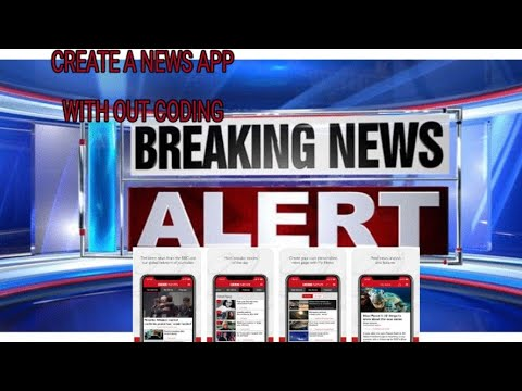 CREATE A NEWS APP JUST LIKE OPERA NEWS WITH OUT CODING EASY AND SIMPLE