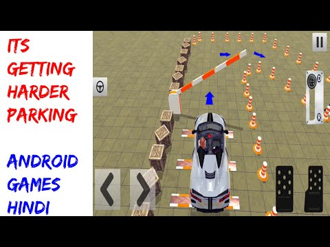Its Getting Harder Parking |Car Parking Elegend Parking Car Games For Kids| Android Games Hindi