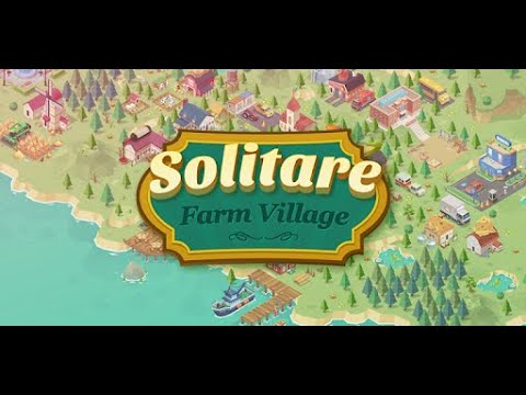 Solitaire Farm Village - Android Gameplay
