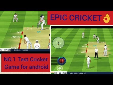 EPIC CRICKET ANDROID GAMEPLAY | NO.1 TEST CRICKET GAME FOR ANDROID | ( MUST WATCH)